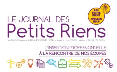 Le Journal des Petits Riens - L'insertion professionnelle, à la rencontre de nos équipes.